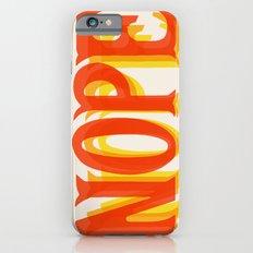 Throw Back Nope Slim Case iPhone 6s