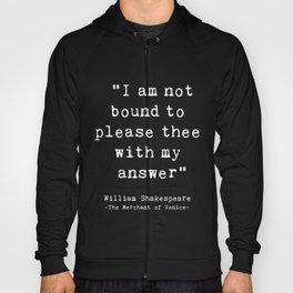 Shakespeare quote philosophy typography black white Hoody