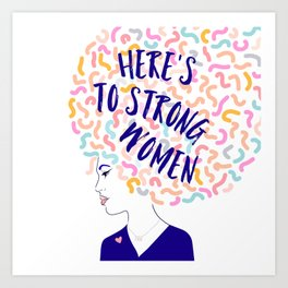 'To Strong Women' Typographic Portrait #grlpwr #illustration Art Print