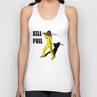 phil jones Tank Tops featuring Kill Phil by Faniseto