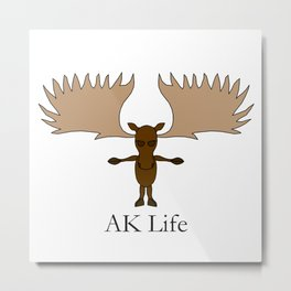 AK Life Moose Metal Print