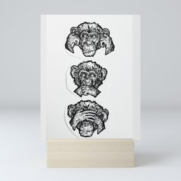 Hear no Evil, Speak no Evil, See no Evil Mini Art Print