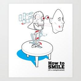 How to Smile Art Print