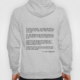 For what it's worth - F Scott Fitzgerald quote Hoodie
