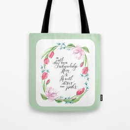 He will direct your paths tote Tote Bag