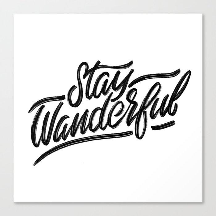 Stay Wanderful Canvas Print