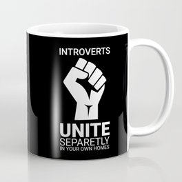 Introverts unite- Dark Coffee Mug