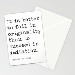 It is better  to fail in  originality  Stationery Cards