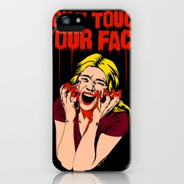 Don't Touch Your Face! v2 iPhone Case