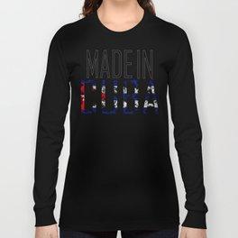 Made In Cuba Long Sleeve T-shirt
