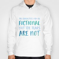 Hoodies featuring The Characters May Be Fictional But The Tears Are Not - Blue by bookwormboutique