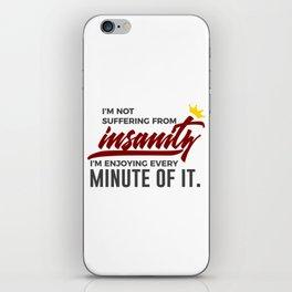 Loving Insanity Madness Crazy Wacko Insane Weird iPhone Skin