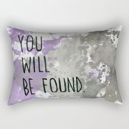 You Will Be Found Ace Rectangular Pillow