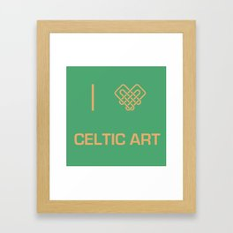 I heart Celtic Art Framed Art Print