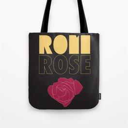 Rose//Rose Tote Bag