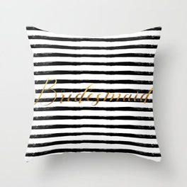 Bridesmaid & Stripes - Gold / Black Throw Pillow
