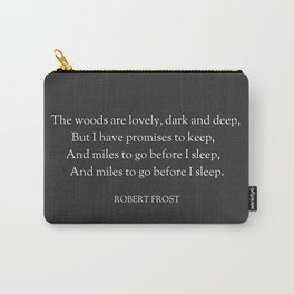 Stopping by Woods on a Snowy Evening - Robert Frost Carry-All Pouch