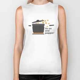 its on and poppin' Biker Tank