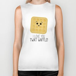 I Love You Twat Waffle Biker Tank