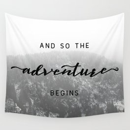 And So The Adventure Begins - Snowy Mountain Wall Tapestry