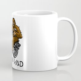 Born to be wild Coffee Mug