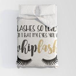 Lashes So Long When I Bat My Eyes You Get Whiplash Comforters