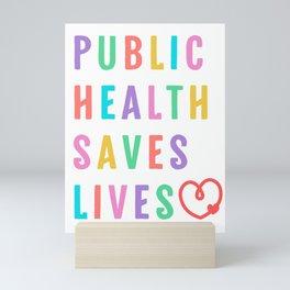 Public Health Saves Lives, Xmas Gift for Public Health Social Worker Mini Art Print