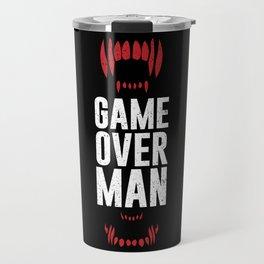 Game Over Man Travel Mug