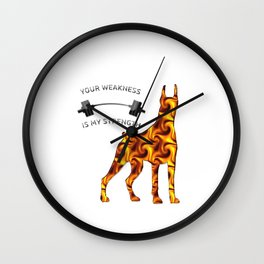 Your weakness is my strength Wall Clock
