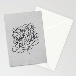 Being Busy Doesn't Make You Better... Stationery Cards