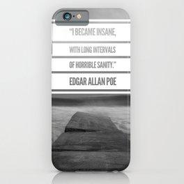 Edgar Allan Poe Quote iPhone Case
