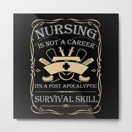 nursing survival skills Metal Print