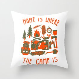 Home is where the camp is Throw Pillow
