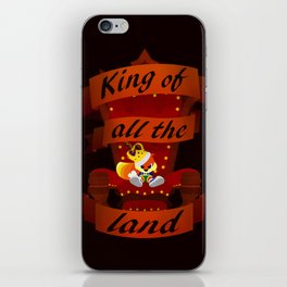 King of all the land iPhone Skin
