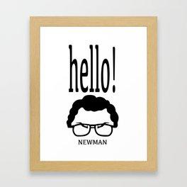 HELLO! Newman Framed Art Print