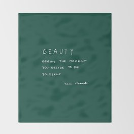 Beauty begins Throw Blanket