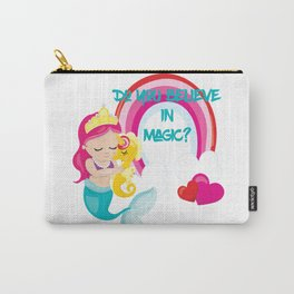 Mermaids, Unicorns and Rainbows! Do you believe in Magic Carry-All Pouch