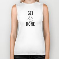 get shit done Biker Tanks featuring Get Shit Done by Free Specie