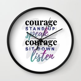 Courage is What it Takes Wall Clock