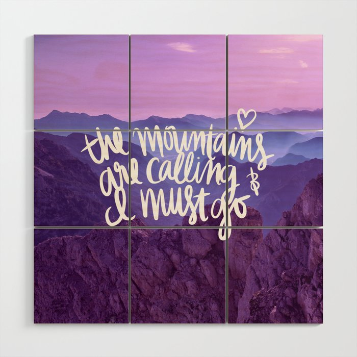Mountains Are Calling Wood Wall Art
