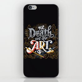 Til Death We Do Art iPhone Skin