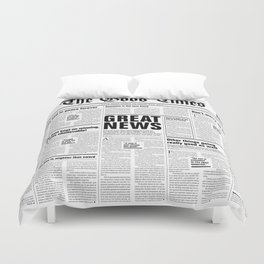 The Good Times Vol. 1, No. 1 / Newspaper with only good news Duvet Cover
