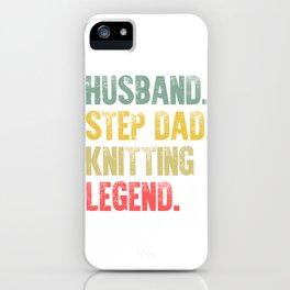 Funny Men Vintage T Shirt Husband Step Dad Knitting Legend iPhone Case