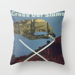 Vintage poster - Cross Out Slums Throw Pillow