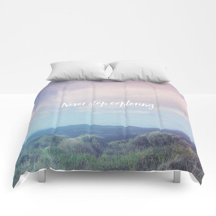 Never stop exploring Comforters