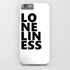 Loneliness Slim Case iPhone 6s