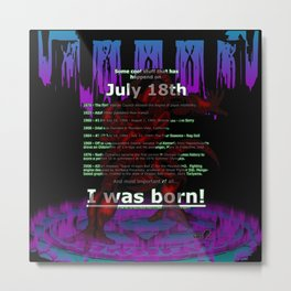 july 18th birthday summoning Metal Print