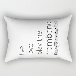 Live, love, play the trombone Rectangular Pillow