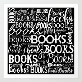 Books Books Books - White on Black Art Print