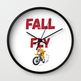 I Risk the Fall Just to Know How It Feels to Fly Motocross Wall Clock